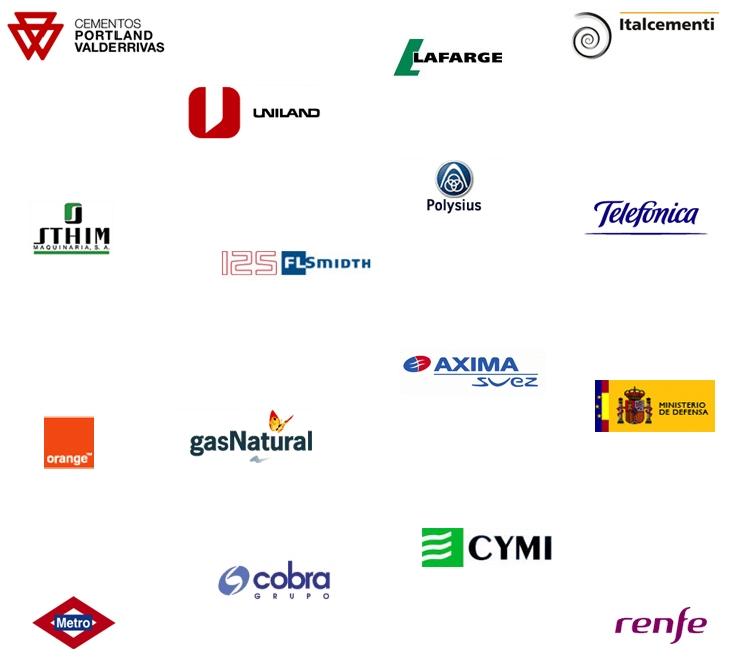 Algunos ejemplos de nuestros de clientes son:Cementos Pórtland Valderrivas ,Uniland, Lafarge, Italcementi, Sthim Maquinaria, FLSmidth, Krupp Polisius, Telefónica, Orange, Gas Natural, Axima, Ministerio de defensa, Metro de Madrid, Cobra, Cymi, Renfe